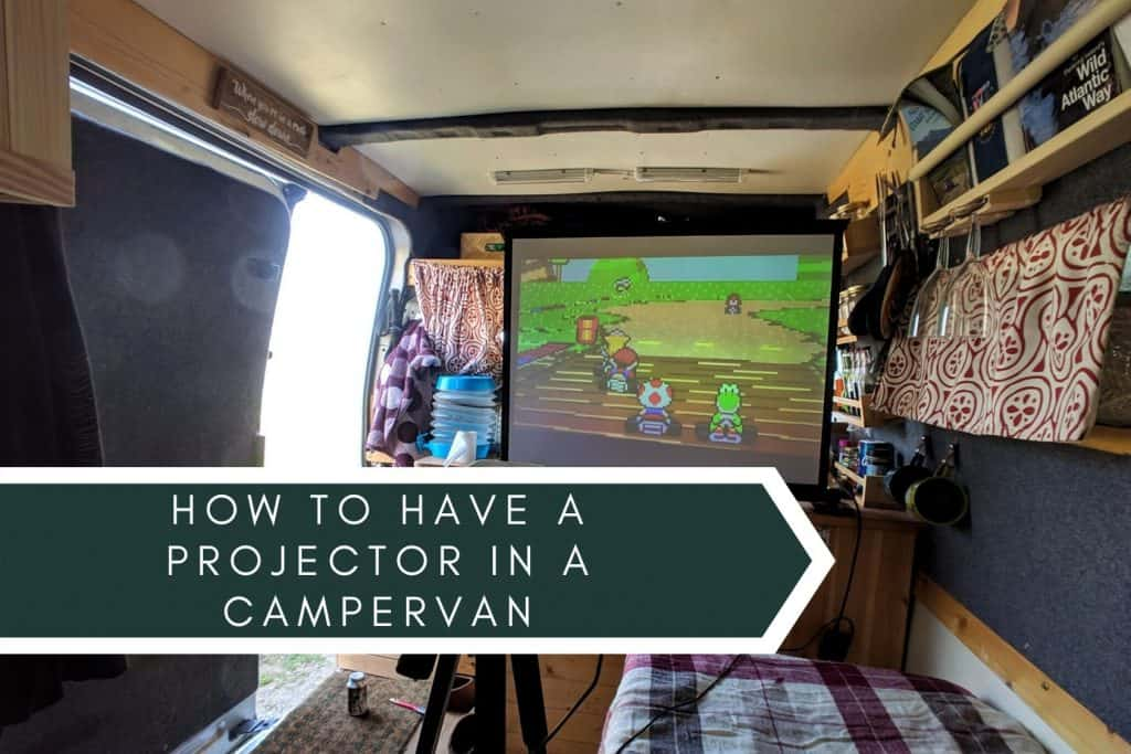 how to have a projector in a campervan